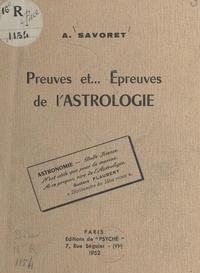 André Savoret - Preuves et épreuves de l'astrologie.
