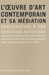 André Scherb - L'oeuvre d'art contemporain et sa médiation - Contribution à une éducation artistique.