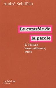 Le contrôle de la parole - Lédition sans éditeurs, suite.pdf