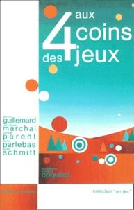 André Schmitt et Pierre Parlebas - AUX QUATRE COINS DES JEUX.