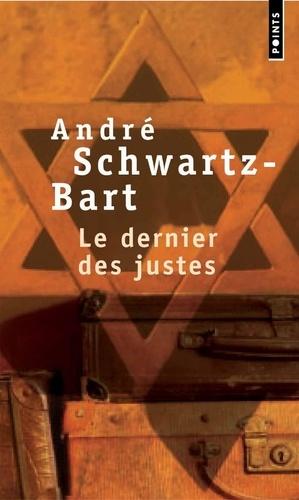 LE DERNIER DES JUSTES - André Schwarz-Bart