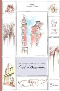 André Scobeltzine - Un voyage dessiné à travers l'art d'Occident.