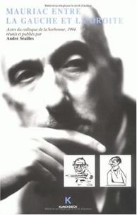 André Séailles - François Mauriac entre la gauche et la droite - Actes du Colloque de la Sorbonne, 24-26 mai 1994.