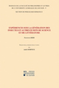 André Sempoux - Francesco Redi - Expériences sur la génération des insectes et autres écrits de science et de littérature - Traduction, introduction et notes - Section de philologie romane-5/II.
