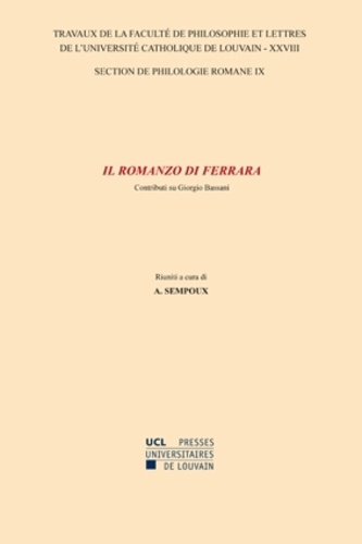 Il romanzo di Ferrara. Contributi su Giorgio Bassani