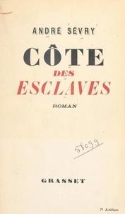 André Sévry - Côte des esclaves.