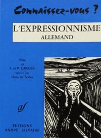 André Silvaire Editions - Connaissez-vous l'expressionnisme allemand ?.