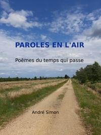 André Simon - Paroles en l'air.