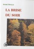 André Sivelle - La brise du soir.