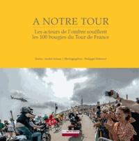 Corridashivernales.be A notre tour, le livre qui parle de vous - Les acteurs de l'ombre soufflent les 100 bougies du Tour de France Image