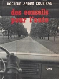André Soubiran - Des conseils pour l'auto.