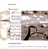 André Spire - Mots et notes.