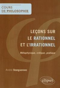 André Stanguennec - Leçons sur le rationnel et l'irrationnel.