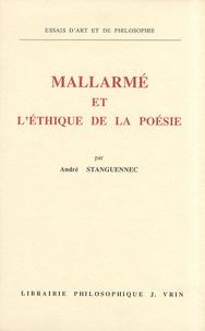 André Stanguennec - Mallarmé et l'éthique de la poésie.