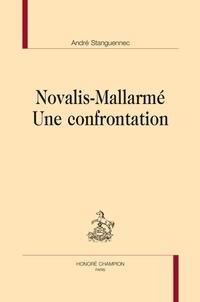 André Stanguennec - Novalis-Mallarmé, une confrontation.