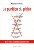 André Stantina - La punition du plaisir.