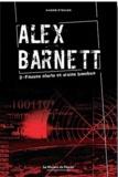 André Steiner - Alex Barnett Tome 2 : Fausse alerte et vraies bombes.