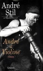 André Stil - André et Violine.