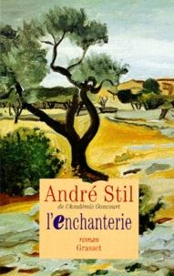 André Stil - L'enchanterie.