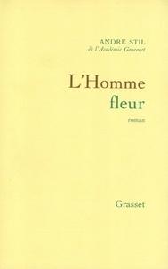 André Stil - L'homme fleur.