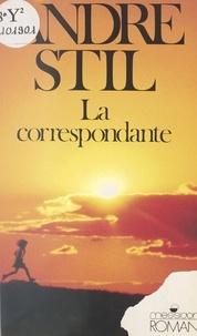 André Stil - La Correspondante.