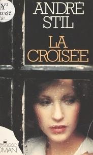 André Stil - La Croisée - Téléroman.