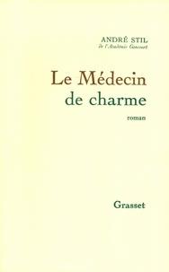 André Stil - Le médecin de charme.