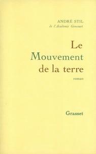 André Stil - Le mouvement de la terre.