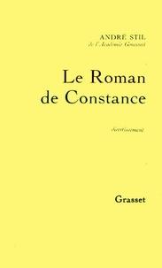 André Stil - Le roman de Constance.