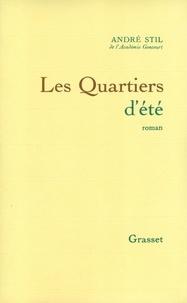 André Stil - Les quartiers d'été.