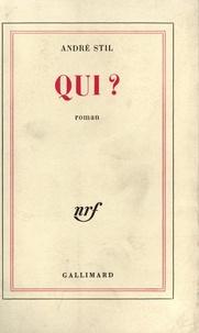 André Stil - Qui ?.