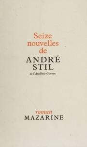 André Stil - Seize nouvelles.