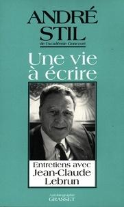 André Stil - Une vie à écrire.