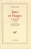 André Suarès - Âmes et visages Tome 1 - Âmes et visages, XIIIe-XVIIIe siècle.