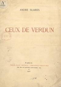 André Suarès - Ceux de Verdun.