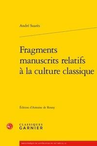 André Suarès - Fragments manuscrits relatifs à la culture classique.