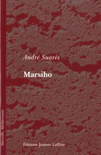 André Suarès - Marsiho.