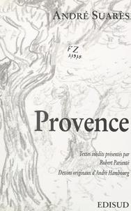 André Suarès et Robert Parienté - Provence.