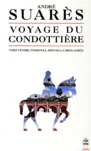André Suarès - Voyage du condottière.
