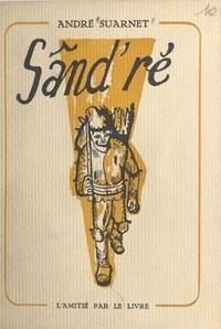 André Suarnet et Michel Frérot - Sând'ré.