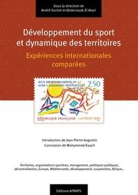 André Suchet et Abderrazak El Akari - Développement du sport et dynamique des territoires - Expériences internationales comparées.