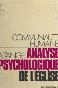André Tange - Analyse psychologique de l'Église.