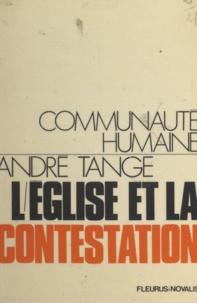 André Tange - L'Église et la contestation.