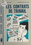 André Tarby et Françoise Saint-Louvent - Les Contrats de travail.
