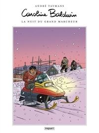 André Taymans - Caroline Baldwin 13 - La Nuit du grand marcheur.
