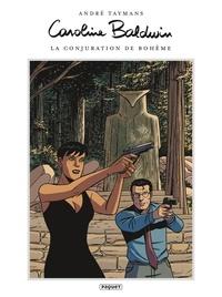 André Taymans - Caroline Baldwin 16 - La Conjuration de Bohème.