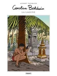 André Taymans - Caroline Baldwin T8 - La Lagune.