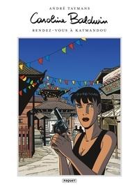 André Taymans - Caroline Baldwin T9 - Rendez-vous à Katmandou.