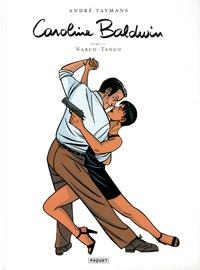 André Taymans - Caroline Baldwin Tome 17 : Narco-Tango.