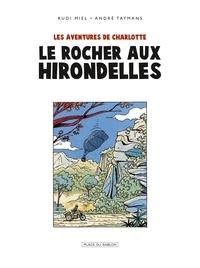 André Taymans - Charlotte T2 - Le Rocher aux hirondelles.